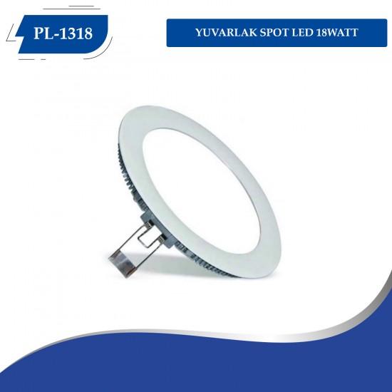 PL-1318 YUVARLAK SPOT LED 18WATT