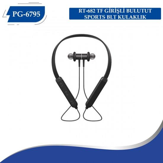 PG-6795  RT-682  TF GİRİŞLİ BULUTUT SPORTS BLT KULAKLIK